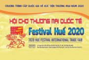 Hue Festival 2020 International Trade Fair to take place from August 27th to September 2nd, 2020